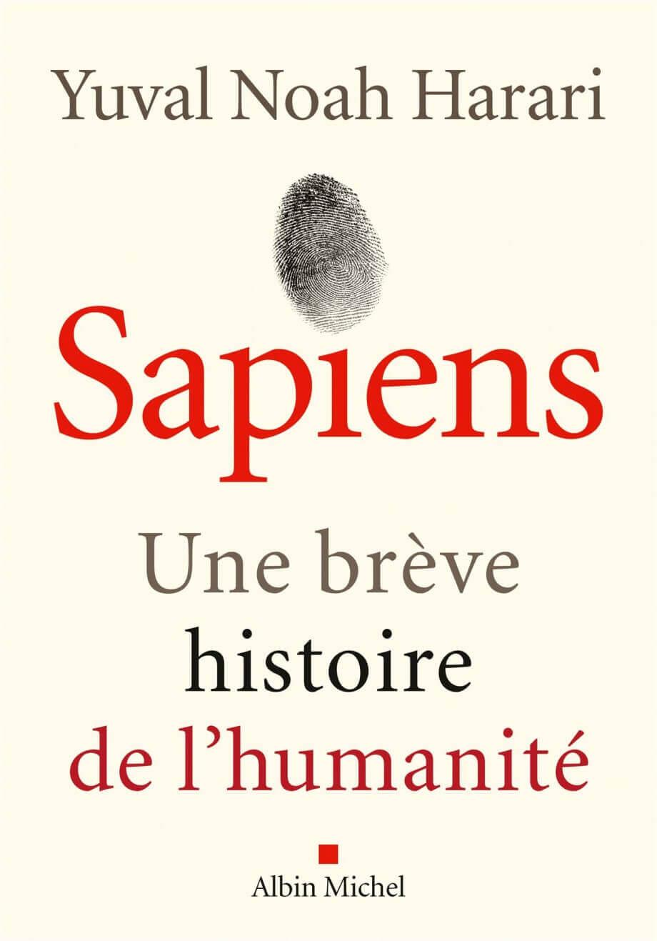 Sapiens, une brève histoire de l'humanité;